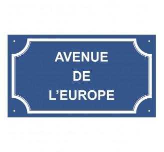 "Plaque de rue en alu "" Avenue de l' Europe """