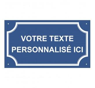 """Plaque de rue en alu """" Votre texte personnalisé ici """""""