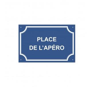 "Plaque de rue humoristique en alu "" Place de l'apéro """