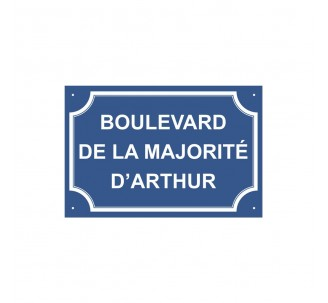 "Plaque de rue humoristique en alu "" Boulevard de la majorité d'Arthur """