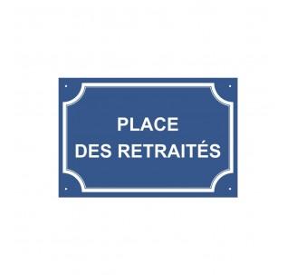 """Plaque de rue humoristique en alu """" Place des Retraités """""""